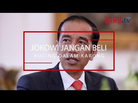Jokowi Jangan Beli Kucing Dalam Karung