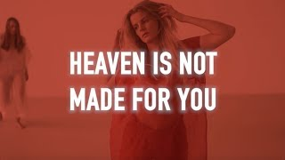 LORiiA – Heaven (Is Not Made For You)