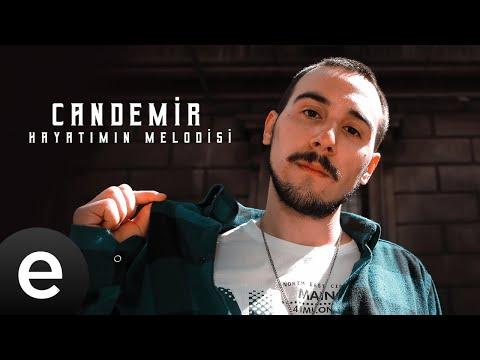 Candemir - Hayatımın Melodisi - Official Video Sözleri