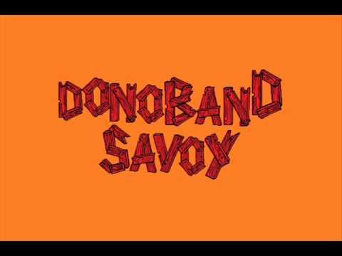 Donoband Savoy- Pedazos de un Blues