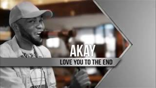 Akaycentric   Love You To The End (Live Performance)