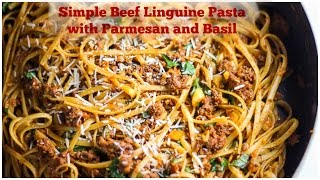Simple Beef Linguine Pasta With Parmesan And Basil - Cooking Video Episode #7 - Honest & Tasty