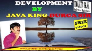 FREE Devlopment Videos by JAVA KING Durga sir IN DURGA SOFT !!!