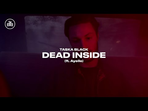 Taska Black - Dead Inside (ft. Ayelle) [Official Music Video]