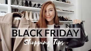 BLACK FRIDAY 2018 SHOPPING TIPS | What To Buy & How To Shop