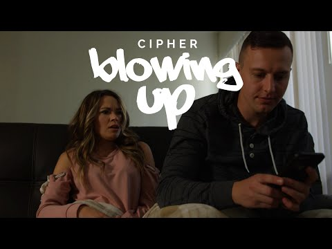 Blowing Up (Official Music Video) | Cipher