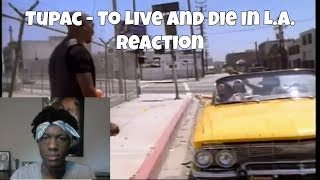 2Pac - To Live And Die In L.A. Reaction