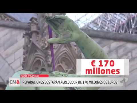 Reparaciones de Notre Dame costaran alrededor de 170 millones de euros