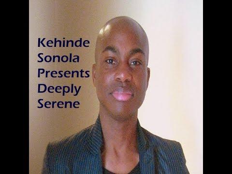 Kehinde Sonola Presents Deeply Serene Episode 291