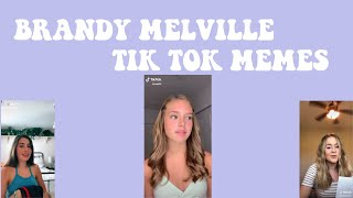 Brandy Melville Tik Tok Memes | Vloggingtea