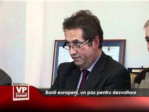 Banii europeni, un pas pentru dezvoltare