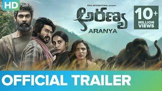 Aranya - Official Trailer   Rana Daggubati, Vishnu Vishal,  Prabu Solomon, Zoya & Shriya