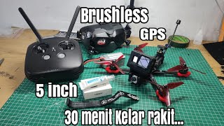 Cara Rakit Drone Racing GPS 5 inch Paling Simple