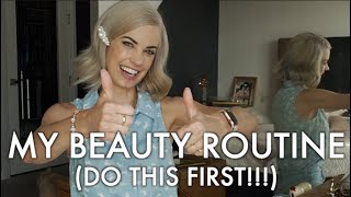 My Beauty Routine: Do This First!!! 😁💄