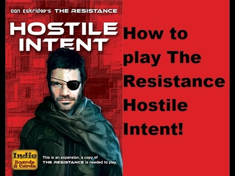 How to play The Resistance: Hostile Intent