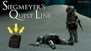 Dark Souls - How To Complete Siegmeyer Full Quest Line & Get A Titanite Slab!