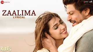 Zaalima - Lyrical | Raees | Shah Rukh Khan & Mahira Khan