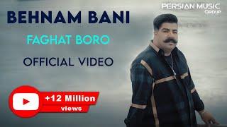 Behnam Bani - Faghat Boro - Official Video ( بهنام بانی - فقط برو - ویدیو )