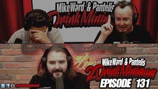2 Drink Minimum - Episode 131