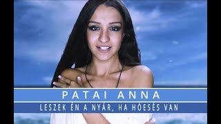 Patai Anna   Leszek én A Nyár, Ha Hóesés Van