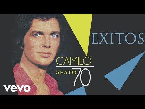 CAMILO SESTO EXITOS Sus Mejores Canciones!