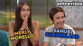 Entrevista: Merly Morello Y Samuel Sunderland Llegan Para Una Divertida Dinámica