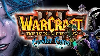 Warcraft III Easter Eggs 4: Eternity's End