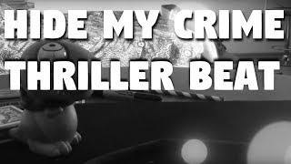 Hide My Crime🔪🔪🔪  Thriller Type Beat  Prod. Mpm
