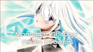 MOONLIGHT SHADOW - ASELIN DEBISON