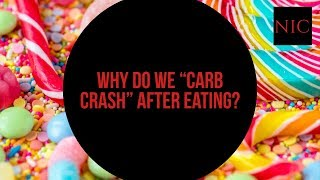 """SQ: Why do we experience a """"Carb Crash"""" after eating?"""