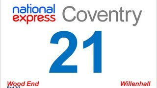 National Express Coventry: Route #21 (Wood End - Willenhall) [Part 3/3]