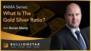 BullionStar #AMA - What is The Gold Silver Ratio?