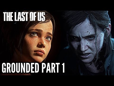 THE LAST OF US: GROUNDED Gameplay Walkthrough Part 1 - LAST OF US 2 PREPARATION