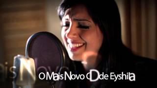 Teaser Novo CD Eyshila: JESUS, O BRASIL TE ADORA
