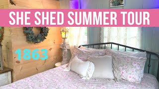DARLING 1863 Summer SHE SHED TOUR!! Shabby Chic Cottage