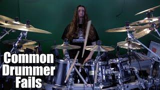 Common Drummer Fails