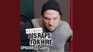 Dis Raps for Hire: Season 2, Episode 9: Cory