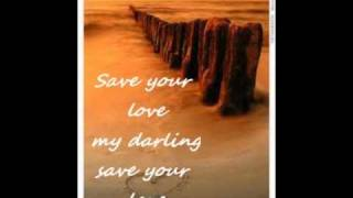 save your love - song