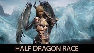 BEAUTIFUL AND STRONG - Skyrim Mods - Half Dragon Race