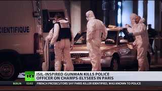 Champs-Elysees attacker had 4 convictions, carried note praising ISIS - Paris prosecutor