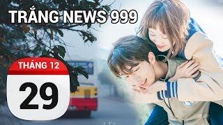 Cơn gió mùa lùa qua vài lớp áo | TRẮNG NEWS 999 | 29/12/2016