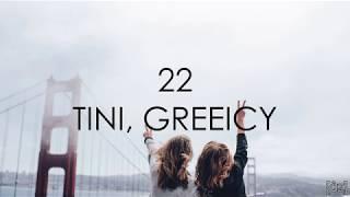 Tini, Greeicy   22 (Letra)