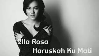 Olla Rosa - Haruskah Ku Mati | SOUNTRACK SINETRON ADA DUA CINTA