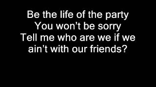 Boys Like Girls - Life of the Party (Lyrics)