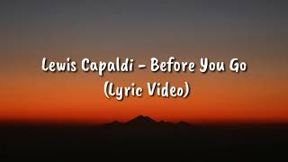 1 Hour Lewis Capaldi   Before You Go (Lyric Video)