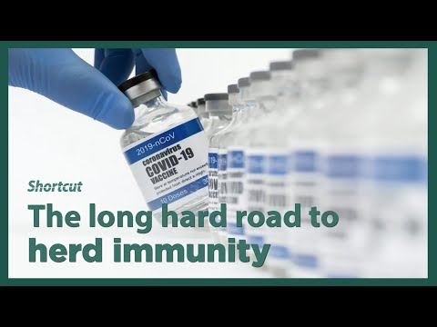 [Video] The long hard road to herd immunity