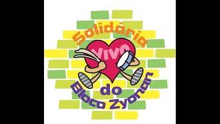 ブロコ城南/城北  2o edição Live Solidaria Do Bloco Zyonan 2020  つながるチャリティーライブ2020with