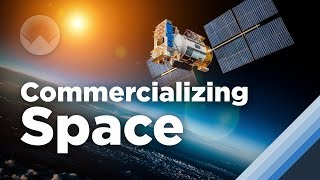 Space: The Next Trillion Dollar Industry