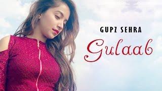 Gulaab  Gupz Sehra