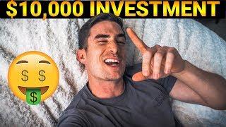 my $10,000 investment...